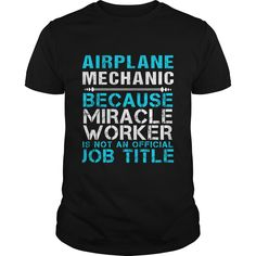 AIRPLANE MECHANIC Because FREAKING Awesome Is Not An Official Job Title T-Shirts, Hoodies. Check Price Now ==► https://www.sunfrog.com/LifeStyle/AIRPLANE-MECHANIC--FREAKIN-Black-Guys.html?id=41382