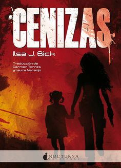 ASHES by Ilsa J. Bick, Spanish