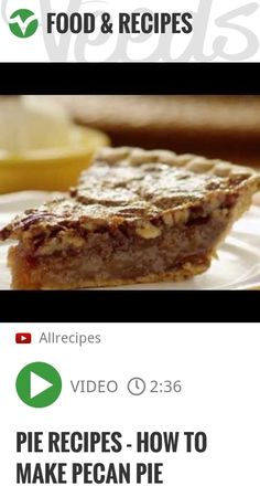 Pie Recipes - How to Make Pecan Pie | http://veeds.com/i/wSbUjDSKKdD_T-gh/jummy/