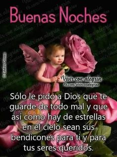 Good Night Greetings, Good Night Messages, Good Night Quotes, Good Night Prayer, Good Night Blessings, Good Night In Spanish, Spanish Prayers, Good Night Sweet Dreams, Motivational Phrases