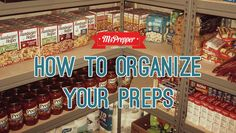 How to Organize Your Preps