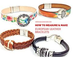 How to Measure and Make European Leather Bracelets With Any Clasp - The Beading Gem's Journal