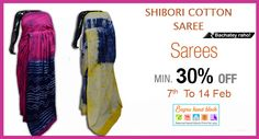 Cotton Printed Shibori Sarees  Checkout the Cool Collection of Solid, Stripes & Printed #ShiboriCottonSarees By Leading Brands Online. Best Selling Collection. Free Shipping and Fast Dispatch. LIMITED PERIOD OFFER cotton #shiborisarees Minimum 30% off in to 7th and 14th Feb.   Shop Now at :- https://goo.gl/usSskR