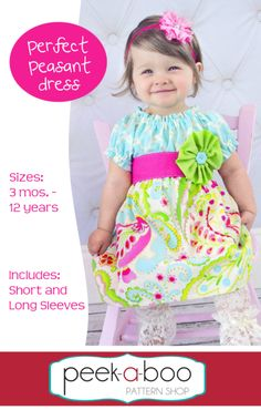 fairytale frocks and lollipops :: peek-a-boo pattern shop, amy hindman, perfect peasant dress, girl, baby, infant, toddler, kids, children's sewing pattern, spring, fall, winter, summer, sash, long sleeve, short sleeve, bow, flower, sewing, instant, digital, download, pdf, e-pattern, e-book, epattern, ebook, tutorial, digipattern