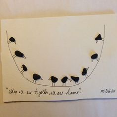 """Pebble Art """" When we are together we are home"""" unframed for picture."""