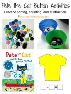 Book Activities for Kids: Pete the Cat Button Activities - Practice sorting, counting, and subtraction. Fun science and math ideas to go along with Pete the Cat and His Four Groovy Buttons! Preschool Books, Preschool Math, Kindergarten Math, Teaching Math, Math Books, Teaching Reading, Children's Books, Teaching Resources, Teaching Ideas