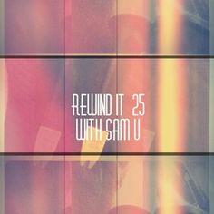 Rewind It Radio Show #25 (8th May 2014) with Sam U