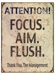 The Mangement Focus, Aim, Flush Sign