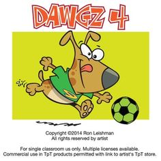 One more collection of dogs who are still unclear on the concept. They think they're people., Dawgz 4 includes 18 unique cartoon images of dogs in a variety of humorous situations that will definitely elicit smiles from your students.