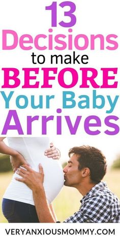 13 Decisions Parents Have to Make Before Baby Arrives - Very Anxious Mommy - 13 Decisions Parents Have to Make Before Baby Arrives, newborn tips, baby tips, new parent advice, - New Parent Quotes, New Parent Advice, Mom Advice, Parenting Advice, Parenting Quotes, Parent Humor, First Time Parents, New Parents, New Moms