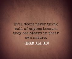 Inspirational Quotes by Hazrat Ali Before writing Inspirational Quotes by Hazrat Ali I would Like to introduce briefly. Hazrat Ali was the among the first peoples who embrace Islam at a very young … Hazrat Ali Sayings, Imam Ali Quotes, Hadith Quotes, Allah Quotes, Muslim Quotes, Quran Quotes, Religious Quotes, Wisdom Quotes, Evil Quotes