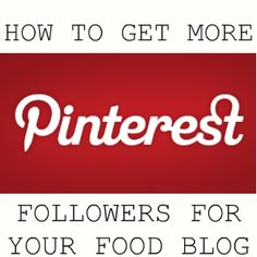 Moms Test Kitchen: How To Get More Pinterest Followers To Your Food Blog #tutorial