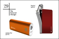 Jackery Bar Premium Fast-Charging Aluminum Portable Charger, $29.95; Mophie Compact Power Reserve with Lightning Connector, $49.95    You won't want to be glued to your phone while relaxing, but there's nothing worse than seeing that flashing red battery — just in case you really need to use it. A portable external charger is small, lightweight, and won't leave you stranded on the island.