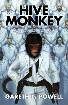Hive Monkey by Gareth L. Powell