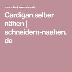 Cardigan selber nähen | schneidern-naehen.de
