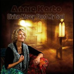 Divine Mercy Flood My Soul CD Audio by Annie Karto