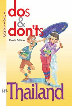 Dos & Don'ts in Thailand by [Yee, Kenny, Gordon, Catherine]