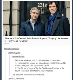 Besides, we expect tragedy in EVERY EPISODE. At least while Moffat and Gatiss are in charge.// John is a widower in the actual Sherlock books and short stories. Sherlock Holmes, Sherlock Fandom, Jim Moriarty, Sherlock Quotes, Sherlock John, Sherlock Humor, Sherlock Season, Watson Sherlock, Martin Freeman
