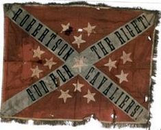"Battle Flag of Robertson's Cavaliers. This flag is in the collection of the Illinois National Guard. The flag is marked ""Robertson Cavaliers"" and was captured by Illinois troops on the Red River Campaign (most likely). This flag is an ANV variant with the unit name on the cross arms."