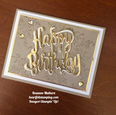 Stampin Up Timeless Textures and Happy Birthday Die Birthday Cards - Rosanne Mulhern