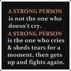 強い人とは泣かない人ではない。  強い人とは、ひと時嘆き涙に暮れたあと、もう一度立ち上がり闘う人だ。