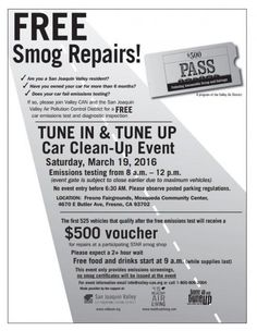 """Valley CAN's """"Tune In & Tune Up"""" event at #FresnoFairgrounds on 3/19/16. Free emissions test! Help Improve #airquality one car at a time #Events #cars"""