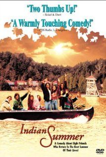 """Indian Summer (1993) A group of childhood friends (Diane Lane, Bill Paxton) now in their 30's reunite at Camp Tamakwa, sharing their adult experiences and """"growing up"""" while at the camp. They are dismayed to discover that the camp's owner, Uncle Lou, is going to close the camp down and has invited them to spend the last few days reminiscing. Diane Lane, Movies Showing, Elizabeth Perkins, Indian Summer, Movies For Sale, Great Movies, Connect, Best Summer Camps, Summer Poster"""