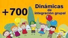 AYUDA PARA MAESTROS: Más de 700 dinámicas de integración grupal