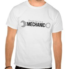 Trust Me I'm a Mechanic Tshirts - #garage #dad is a mechanic