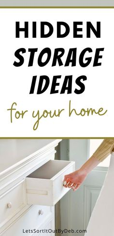 Discover these home storage ideas and hidden storage ideas now. Check out these storage hacks to keep a decluttered home and a tidy home today #hiddenstorage #storageideas #hiddenstorageideas