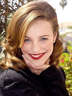 Rachel McAdams. She is gorgeous