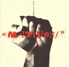 Tactikollectif, Motivés (1996)