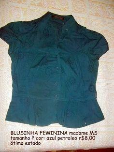 BLUSINHA MADAME MS comprimento: 45cm busto:82cm r$8,00 cor: azul petróleo