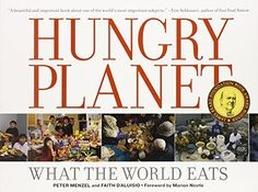 Hungry Planet: What the World Eats by Peter Menzel http://www.amazon.com/dp/0984074422/ref=cm_sw_r_pi_dp_FRsewb0FW9S57