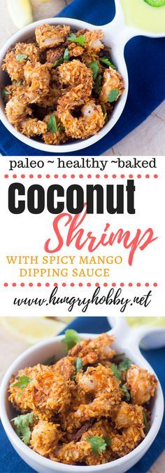 Baked Coconut Shrimp made from juicy shrimp that are coated with flavorful seasonings & coconut flakes then baked to a golden crispy perfection in less than 10 minutes. Paleo Friendly  via @hungryhobby