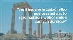 Wskazówki od starożytnych. Do jakich sfer życia Wam pasuje ta? #life #hack #tip #hint #ancient #grecee #wisdom #ruins #sentence #obey #fools #empedokles #read #inspiration #truth #hope #faith #positivity #words #booklover #quote #message