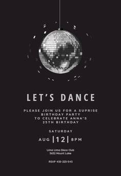 Free Printable Dance Party Invitations Inspirational Disco Ball Party Invitation Template Free In 2019 Disco Theme Parties, Disco Party Decorations, Disco Birthday Party, Dj Party, Birthday Party Invitations, Gold Invitations, 16th Birthday, Party Invitations Online, Birthday Ideas