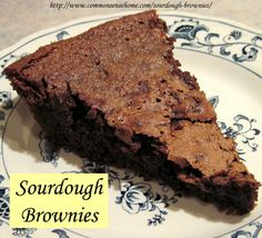 Sourdough Brownies @ Common Sense Homesteading(used my hard red sourdough starter and mixed everything in a saucepan after melting the butter and the sugar) Was good, but cooked a bit too long. Sweet Recipes, Real Food Recipes, Dessert Recipes, Cooking Recipes, Salad Recipes, Cake Recipes, Sourdough Recipes, Sourdough Bread, Just Desserts