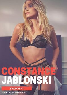 Constance Jablonski (born 17 April 1991) is a French lingerie model. In 2006, she entered the French Elite Model Look Contest.  #fashion #style #lingerie