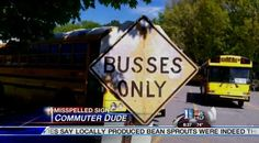 Do you know what 'busses' are or has this road sign made a blunder that could confuse motorists