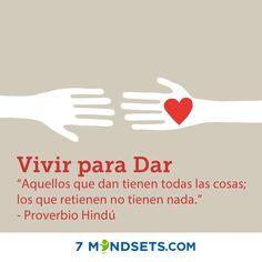 Vivir para Dar #7mindsets #vivirparadar