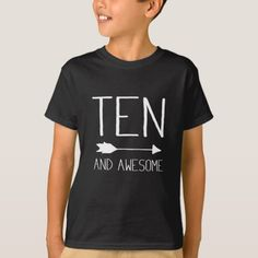 Shop Ten And Awesome Birthday Gift T-Shirt created by Havous. Kids Birthday Party Invitations, 10th Birthday Parties, Birthday Gifts For Kids, 12th Birthday, Birthday Photos, Boy Birthday, Birthday Ideas, Happy Birthday, Birthday Boy Shirts