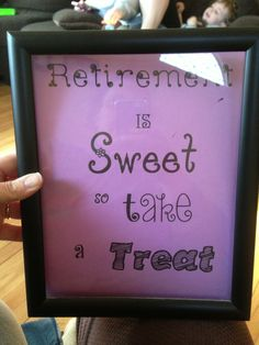 Retirement party candy table sign