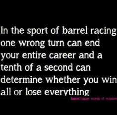 Barrel racing. In this sport every second counts!