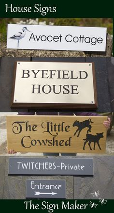 At The Sign Maker we make a huge range of house signs in all kinds of materials and in every shape and size. Tell us exactly what you are looking for or have a look at our website to be inspired. There are wooden signs, painted signs,engraved brass nameplates, cast bronze plaques, full colour house signs and many more. If you need help call us 01769 561355.