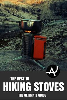 Top 10 Best Backpacking Stoves of 2017 – Best Camping Gear – Hiking Gear For Beginners – Backpacking Equipment List for Women, Men and Kids