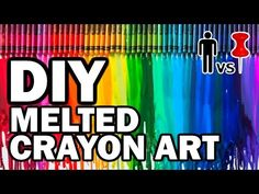 ▶ DIY Melted Crayon Art - Man Vs Pin - Pinterest Test #59 - YouTube