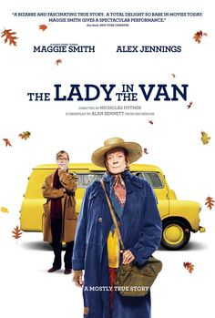 \The Lady in the Van A man (Dominic Cooper) makes friends with a feisty old homeless woman (Maggie Smith) who lives in a van that has been parked in his driveway. Hey, any film is made better with Maggie Smith. 2015 Movies, Hd Movies, Film Movie, Movies To Watch, Movies Online, Movies And Tv Shows, Maggie Smith, Dominic Cooper, Books
