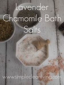 Lavender Chamomile Bath Salts from www.Simplecleanliving.com