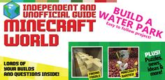 Minecraft World - Independent and Unofficial Guide 2018